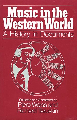 Music in the Western World A History in Documents  1984 edition cover