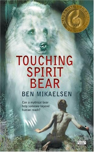 Touching Spirit Bear  N/A 9780060734008 Front Cover