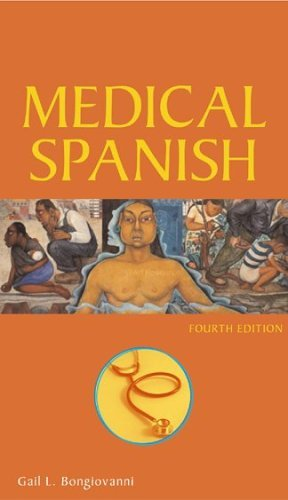 Medical Spanish  4th 2005 (Revised) edition cover
