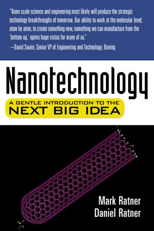 Nanotechnology A Gentle Introduction to the Next Big Idea  2003 edition cover