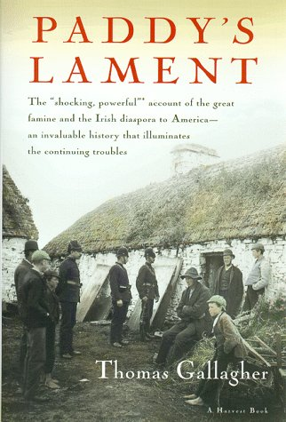 Paddy's Lament, Ireland 1846-1847 Prelude to Hatred  1987 edition cover