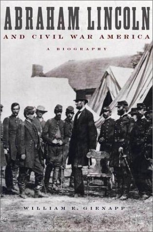 Abraham Lincoln and Civil War America A Biography  2001 (Reprint) edition cover