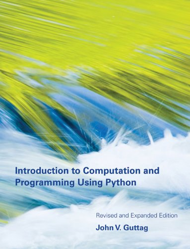 Introduction to Computation and Programming Using Python  2nd 2013 (Revised) 9780262525008 Front Cover
