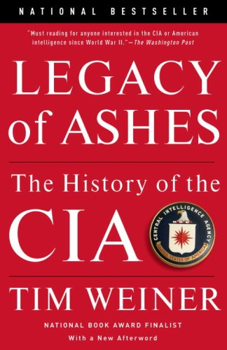 Legacy of Ashes The History of the CIA  2008 edition cover