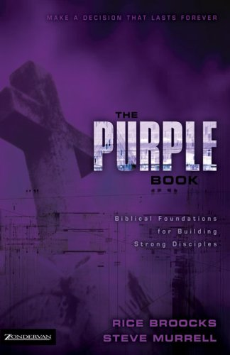 Purple Book Biblical Foundations for Building Strong Disciples  2006 (Student Manual, Study Guide, etc.) edition cover
