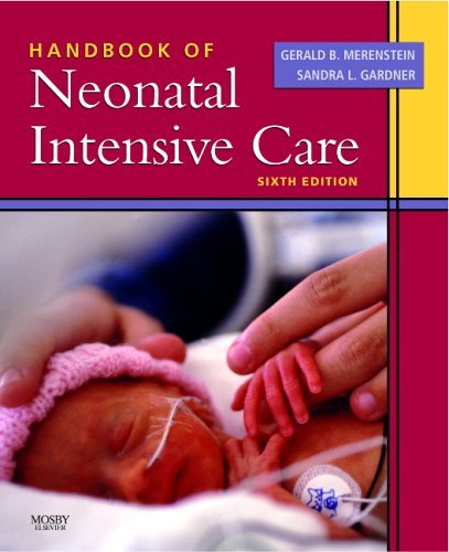 Handbook of Neonatal Intensive Care  6th 2006 (Revised) edition cover