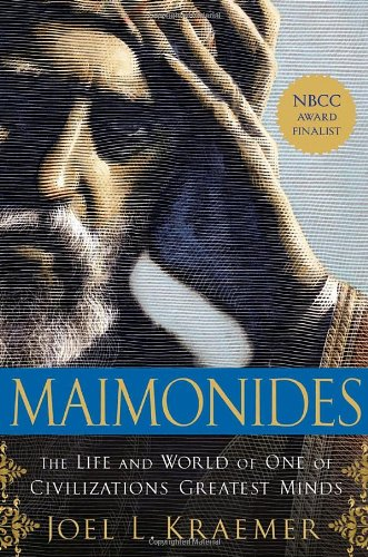Maimonides The Life and World of One of Civilization's Greatest Minds N/A edition cover