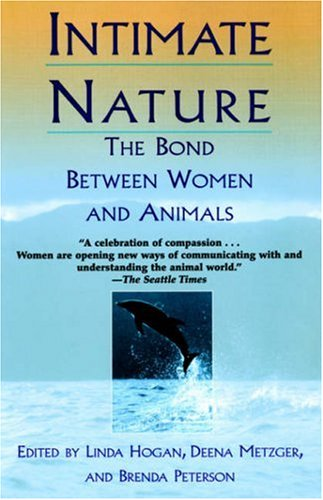 Intimate Nature The Bond Between Women and Animals  1999 edition cover
