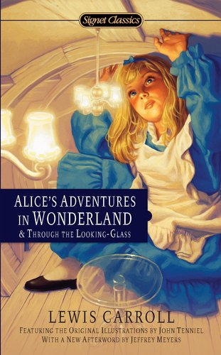 Alice's Adventures in Wonderland and Through the Looking-Glass  100th 9780451532008 Front Cover