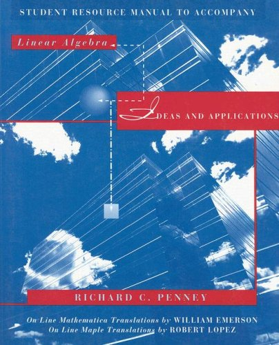 Linear Algebra Student Resource Manual : Ideas and Applications  1998 9780471246008 Front Cover