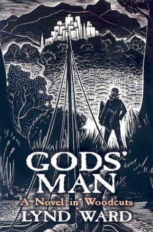 Gods' Man A Novel in Woodcuts  2004 (Unabridged) edition cover
