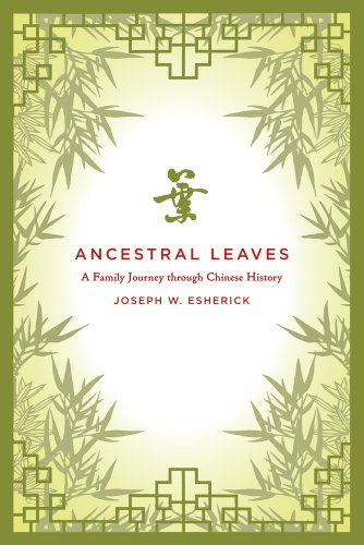 Ancestral Leaves A Family Journey Through Chinese History  2010 edition cover