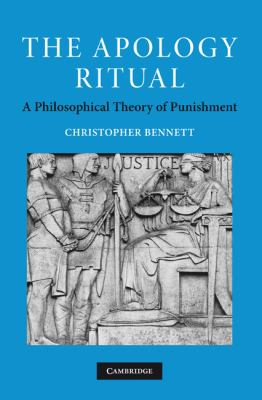 Apology Ritual A Philosophical Theory of Punishment  2010 9780521174008 Front Cover