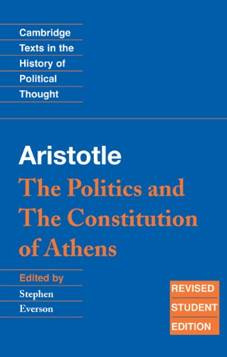 Aristotle The Politics and the Constitution of Athens 2nd 1996 edition cover