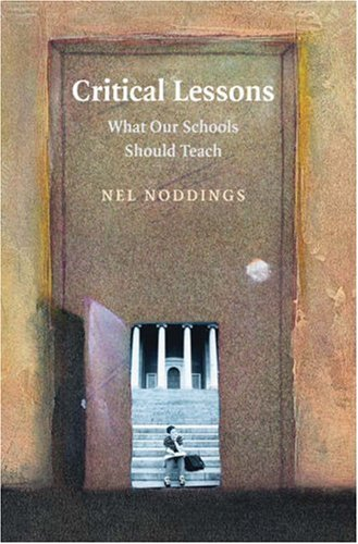 Critical Lessons What Our Schools Should Teach  2007 edition cover