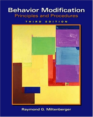 Behavior Modification Principles and Procedures 3rd 2004 (Revised) edition cover