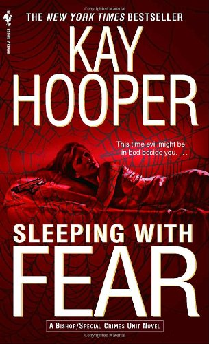 Sleeping with Fear A Bishop/Special Crimes Unit Novel  2007 9780553586008 Front Cover