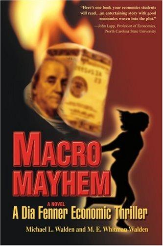 Macro Mayhem A Dia Fenner Economic Thriller N/A edition cover