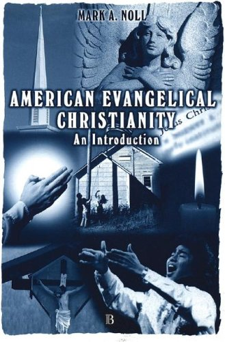 American Evangelical Christianity An Introduction  2000 edition cover