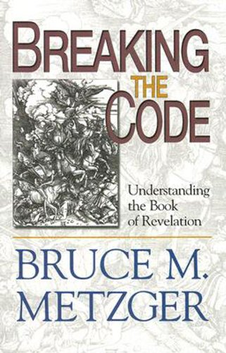 Breaking the Code Understanding the Book of Revelation  1993 edition cover