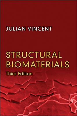 Structural Biomaterials  3rd 2012 (Revised) edition cover