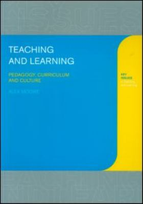 Teaching and Learning Pedagogy, Curriculum and Culture  2000 edition cover