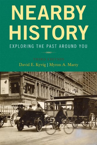 Nearby History Exploring the Past Around You 3rd 2010 (Revised) edition cover