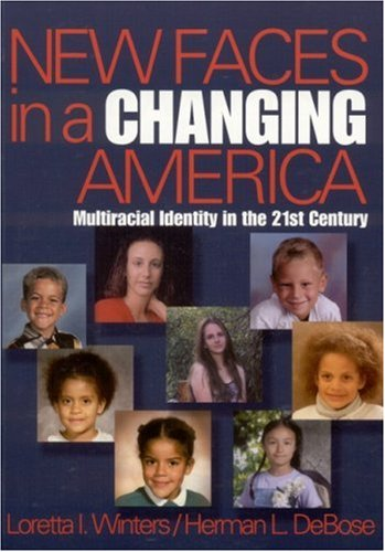 New Faces in a Changing America Multiracial Identity in the 21st Century  2002 edition cover