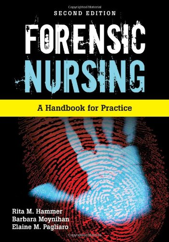 Forensic Nursing A Handbook for Practice 2nd 2013 (Revised) edition cover