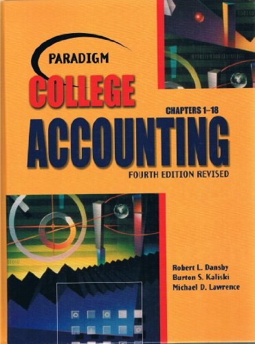 Paradigm College Accounting Chap 1 4th 2004 9780763820008 Front Cover