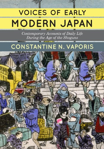 Voices of Early Modern Japan Contemporary Accounts of Daily Life During the Age of the Shoguns  2014 edition cover