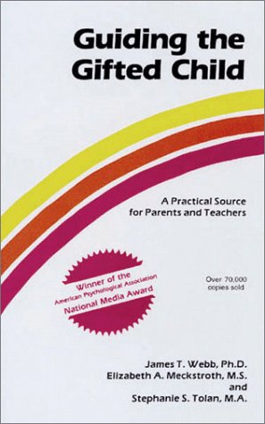 Guiding the Gifted Child A Practical Source for Parents and Teachers N/A edition cover