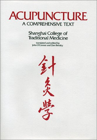 Acupuncture : A Comprehensive Text 1st 1981 edition cover