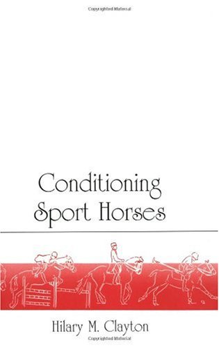 Conditioning Sport Horses:  1st 1991 edition cover