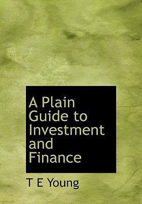 Plain Guide to Investment and Finance N/A 9781113868008 Front Cover