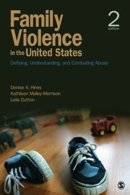 Family Violence in the United States Defining, Understanding, and Combating Abuse 2nd 2013 edition cover