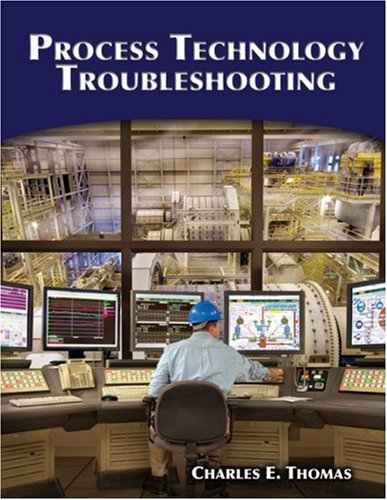 Process Technology Troubleshooting   2009 9781428311008 Front Cover