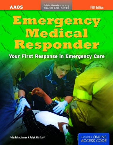 Emergency Medical Responder: Your First Response in Emergency Care, 40th Anniversary  2012 edition cover