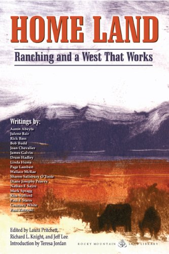 Home Land Ranching and a West That Works  2006 edition cover