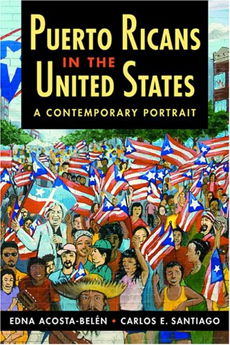 Puerto Ricans in the United States A Contemporary Portrait  2006 edition cover