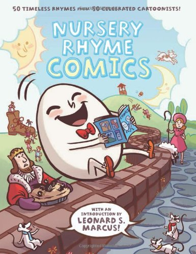 Nursery Rhyme Comics 50 Timeless Rhymes from 50 Celebrated Cartoonists  2011 edition cover