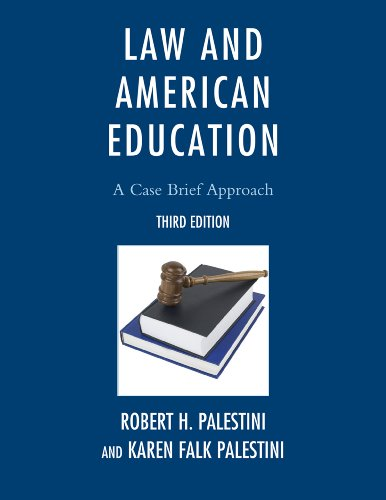 Law and American Education A Case Brief Approach 3rd 2012 edition cover