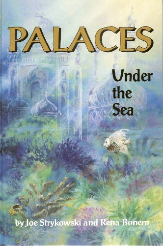 Palaces under the Sea A Guide to Understanding the Coral Reef Environment  1993 edition cover