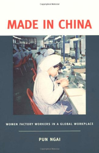 Made in China Women Factory Workers in a Global Workplace  2005 edition cover