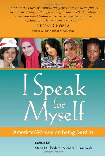 I Speak for Myself American Women on Being Muslim  2011 edition cover