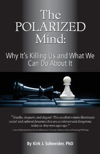 Polarized Mind Why It's Killing Us and What We Can Do about It  2013 9781939686008 Front Cover