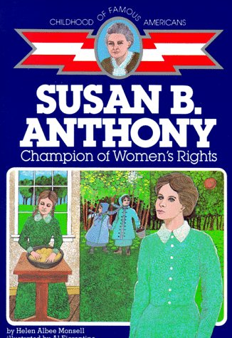 Susan B. Anthony Champion of Women's Rights  1960 (Reprint) 9780020418009 Front Cover