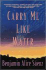 Carry Me Like Water : A Novel N/A 9780060977009 Front Cover