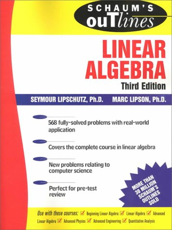 Schaum's Outline of Linear Algebra  3rd 2001 (Revised) 9780071362009 Front Cover