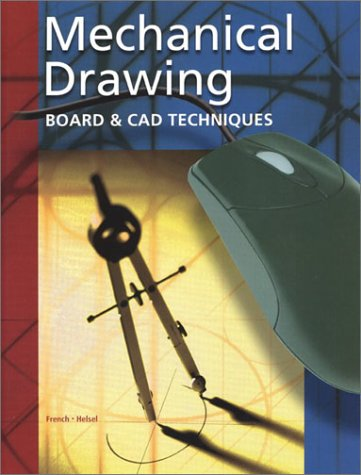Mechanical Drawing Board and CAD Techniques 13th 2003 edition cover
